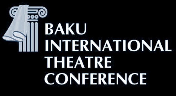 Call for Papers for the 5th Baku International Theatre Conference